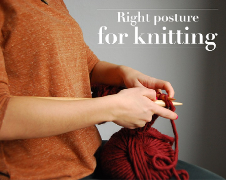 Knitting comfortable position